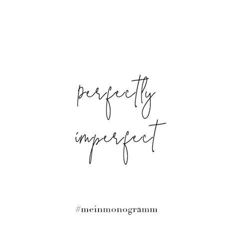 perfect imperfect zitat englisch kurz nachdenken