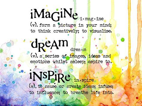 Imagine Dream Inspire   Visible Image