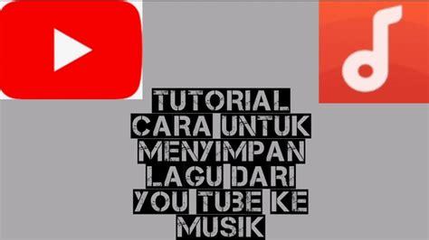 Anda pasti sering mendengarkan musik, ataupun lagu yang ada di tiktok, jika anda tertarik,pasti sangat ingin mendownload musik tersebut agar bisa tersimpan. tutorial cara untuk menyimpan lagu dari you tube ke musik ...