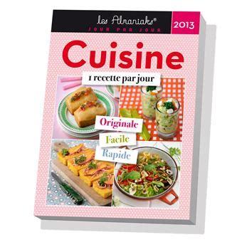 fnac livres cuisine almaniak 2013 cuisine 1 recette par jour broché