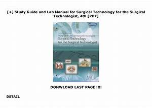 Study Guide And Lab Manual For Surgical Technology For The