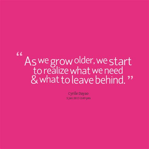 When We Grow Older Quotes