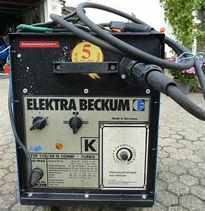 Elektra Beckum Schutzgas Schweißgerät : schweissger t elektra beckum 170 30 tl combi turbo in ~ Jslefanu.com Haus und Dekorationen