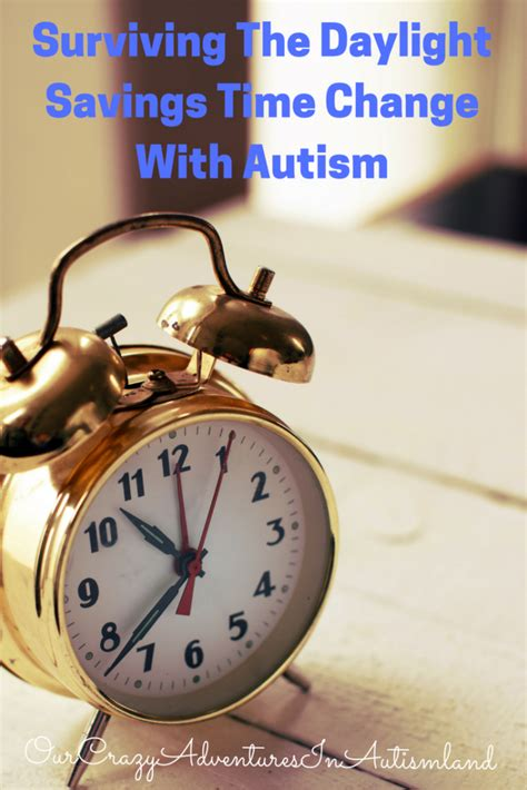 Day Light Saving Time Change by Surviving The Daylight Savings Time Change With Autism