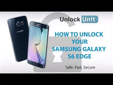 How To Unlock Samsung Galaxy S6 Edge Youtube