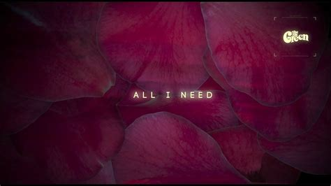 "The Green  ""all I Need"" (lyric Video) Youtube"