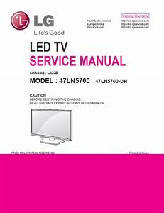 Lg 47ln5700 Uh Tv Service Manual Download