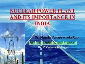 Nuclear Power Plant Dr Varaprasada Rao