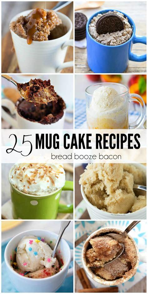in a mug recipes 25 mug cake recipes bread booze bacon