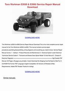 Toro Workman E2050 E2065 Service Repair Manua By