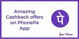 Updated PhonePe App Cashback Offers Get More Than Rs
