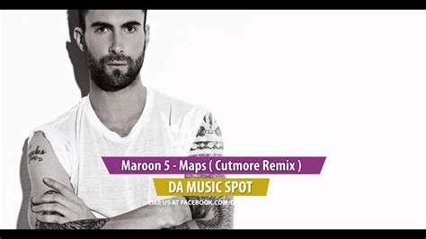 maroon 5 youtube mix maroon 5 maps cutmore club mix youtube