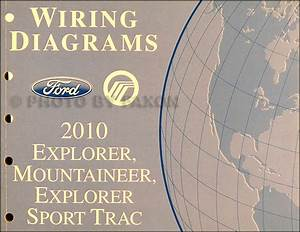 2010 Ford Explorer And Sport Trac  Mountaineer Wiring