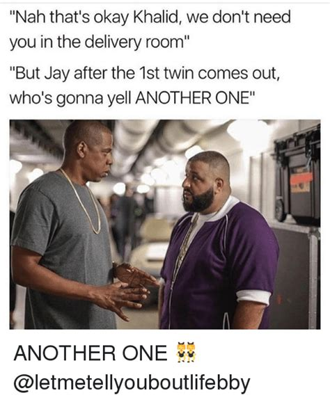 Nah You Re Alright Meme - 25 best memes about another one another one memes