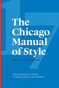 The Chicago Manual Of Style  17th Edition  The University