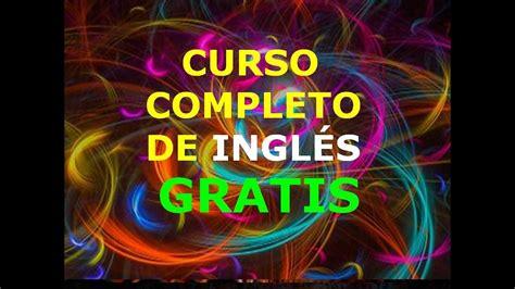 El Mejor Curso Completo De Inglés ¡gratis! Y Sin Trampas