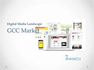 GCC Digital Media Landscape