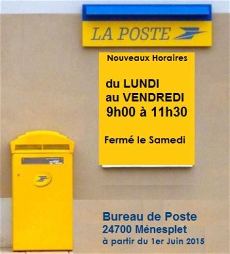bureau de poste 19 nouveaux horaires pour le bureau de poste à c 1er juin