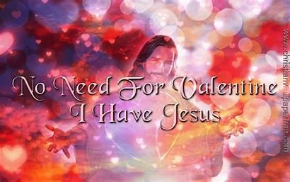 Valentine Christian Jesus Religious Need Christianwallpaperfree Social