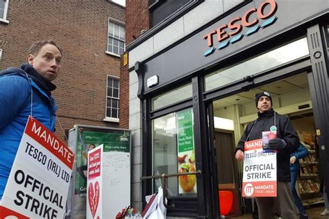 andy  tesco strike     tescos dublin