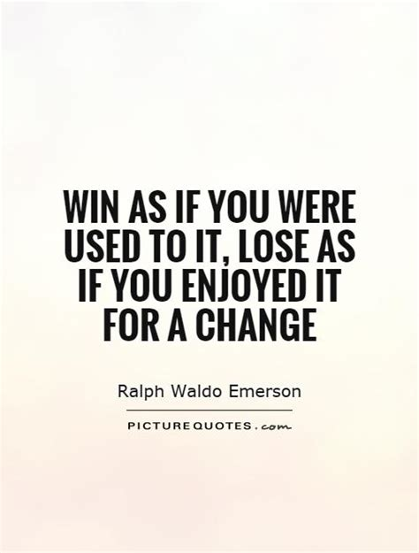 Winning Quotes | Winning Gracefully Quotes