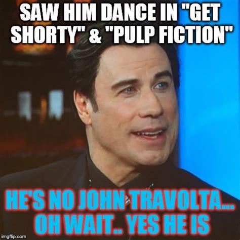 Travolta Meme - travolta meme 28 images if vincent vega was an it guy what would it look like john travolta