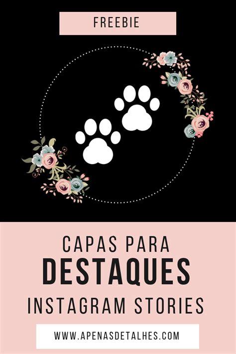 capas  destaques  instagram instagram tamblr