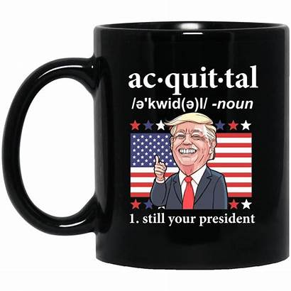 Trump President Acquittal Still Mug Funny Stein