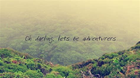 Oh Darling Lets Be Adventurers By Serzthewriter On