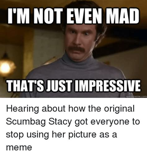 Not Even Mad Meme - funny scumbag memes of 2017 on sizzle mani