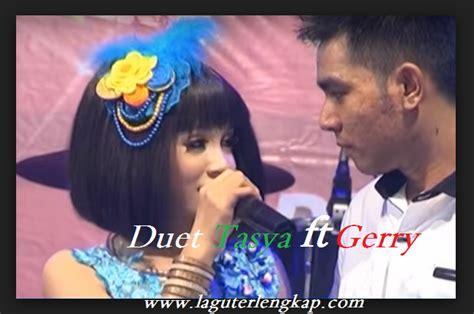 Download Lagu Duet Dangdut Koplo Terpopuler Tasya Feat