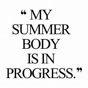 Summer Body | Motivational fitness quotes, Weight loss ...