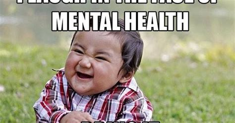 Mental Illness Meme - mental health meme contest from the pathways rtc mental health month pinterest mental health