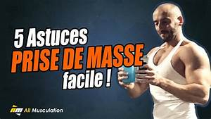 5 Astuces Prise De Masse Facile   Conseils Pour Reussir Votre Prise De Muscle