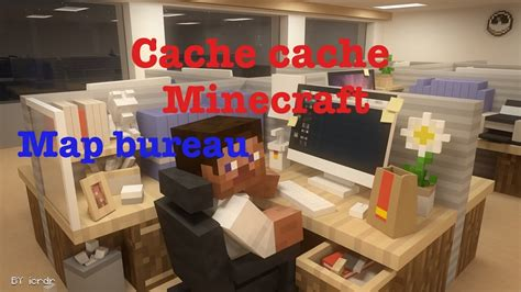Cache Cache Minecraft Map Bureau Youtube