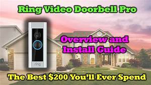 Ring Video Doorbell Pro - Review - Install