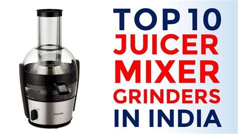 mixer grinder juicer india rated grinders selling khojdeal