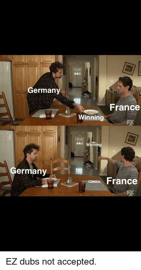 France germany shall never pass the maginot line meme. Germany France Winning Winning Germany France | France ...