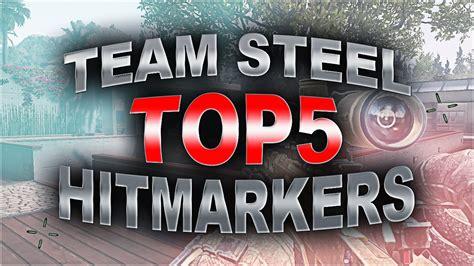 SteeL: Top5 Hitmarkers - YouTube
