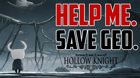Hollow Knight How To Never Lose Geo Cheat Youtube
