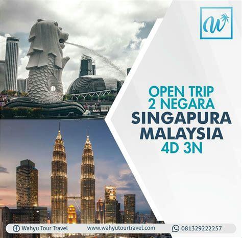 negara singapore malaysia   wahyu  travel