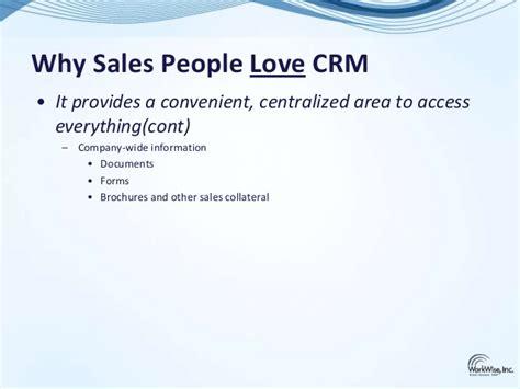 sales people love  hate crm