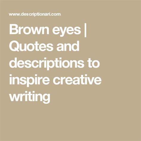 brown eye quotes  pinterest brown eyes brown