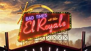 Bad Times at the El Royale Wallpaper