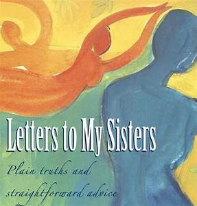 feels good 2 b home book to know letters to my sisters With letters to my sister book