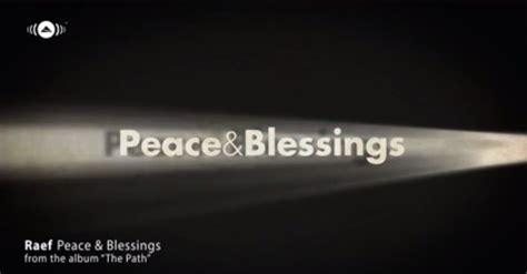 Peace & Blessings + Lyrics