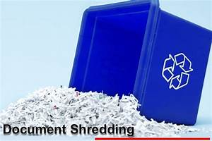 why shred my personal documents and statements With shredding services for personal documents