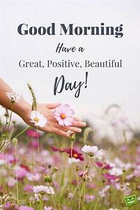 Wake up & Seize the Day!   Positive Good Morning Quotes