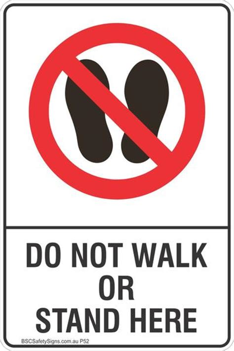 what does bsc stand for do not walk or stand here safety sign prohibited