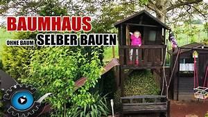 Stelzenhaus Selber Bauen : baumhaus selber bauen ohne einen baum stelzenhaus gartenpirat justin fun review youtube ~ Watch28wear.com Haus und Dekorationen
